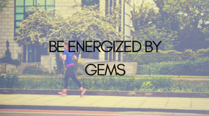Be Energized by GEMS