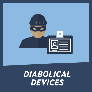 DIABOLICAL DEVICES